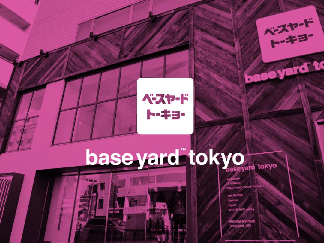 What`s  『baseyard tokyo』?