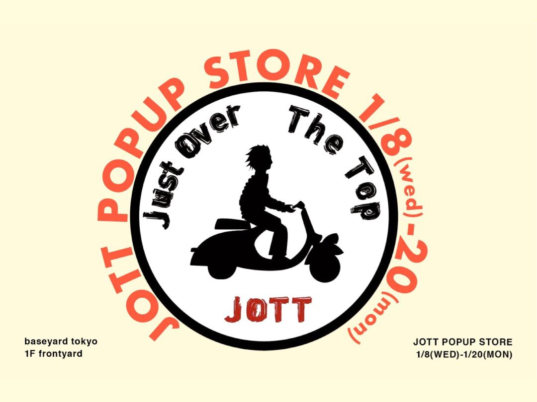 baseyard  tokyo ~JOTT POP UP STORE~